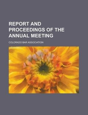 Report and Proceedings of the Annual Meeting