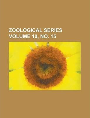 Zoological Series Volume 10, No. 15