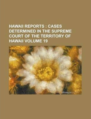 Hawaii Reports Volume 19