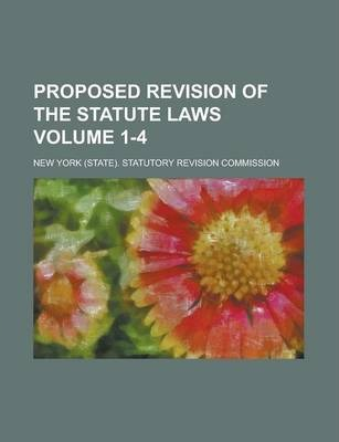 Proposed Revision of the Statute Laws Volume 1-4