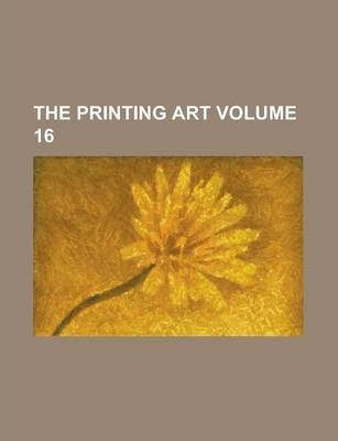 The Printing Art Volume 16