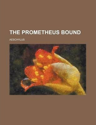 The Prometheus Bound
