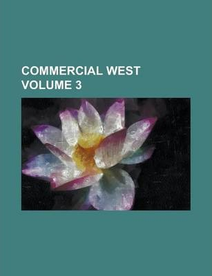 Commercial West Volume 3