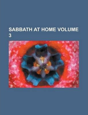 Sabbath at Home Volume 3