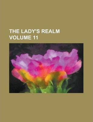 The Lady's Realm Volume 11