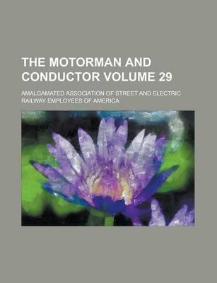 The Motorman and Conductor Volume 29
