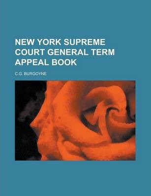 New York Supreme Court General Term Appeal Book