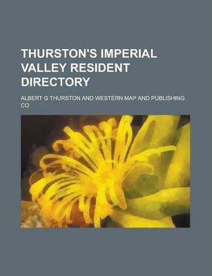 Thurston's Imperial Valley Resident Directory