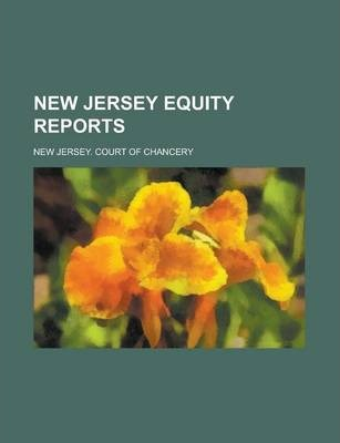 New Jersey Equity Reports Volume 86