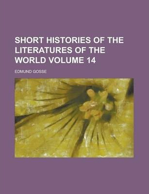 Short Histories of the Literatures of the World Volume 14