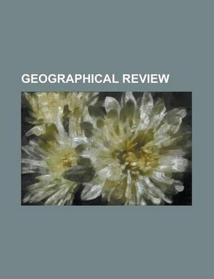 Geographical Review Volume 9-10