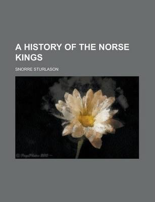 A History of the Norse Kings