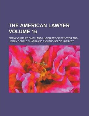 The American Lawyer Volume 16