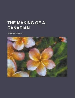 The Making of a Canadian