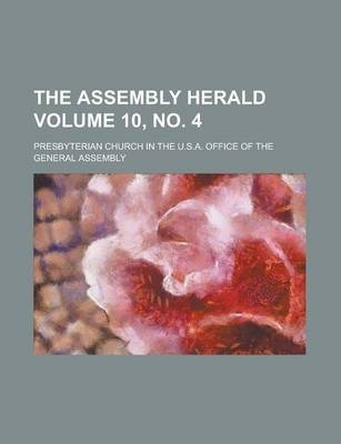 The Assembly Herald Volume 10, No. 4