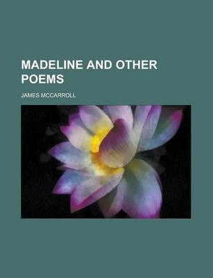 Madeline and Other Poems