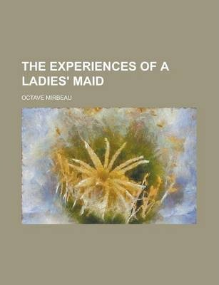 The Experiences of a Ladies' Maid