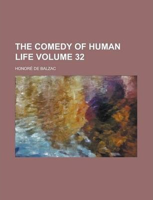The Comedy of Human Life Volume 32