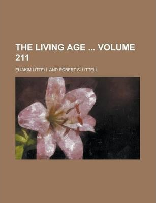 The Living Age Volume 211
