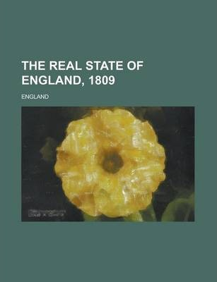 The Real State of England, 1809