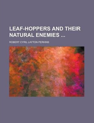 Leaf-Hoppers and Their Natural Enemies