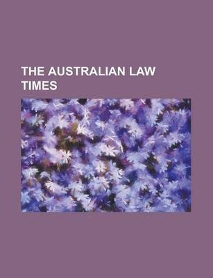 The Australian Law Times Volume 20