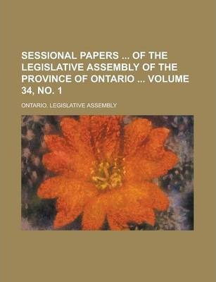 Sessional Papers of the Legislative Assembly of the Province of Ontario Volume 34, No. 1