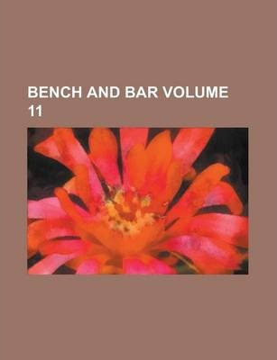 Bench and Bar Volume 11