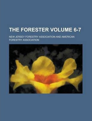 The Forester Volume 6-7