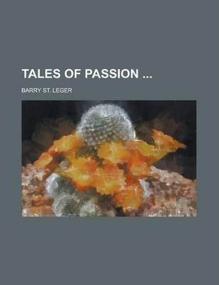 Tales of Passion Volume 1