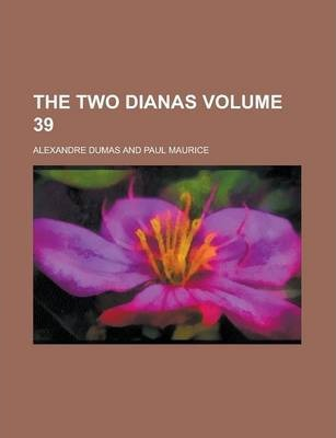 The Two Dianas Volume 39