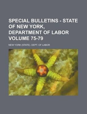 Special Bulletins - State of New York, Department of Labor Volume 75-79