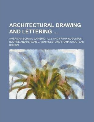 Architectural Drawing and Lettering