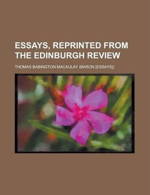 Essays, Reprinted from the Edinburgh Review