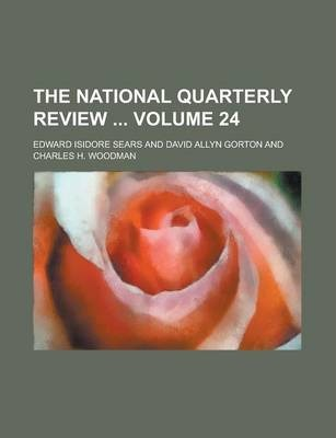 The National Quarterly Review Volume 24