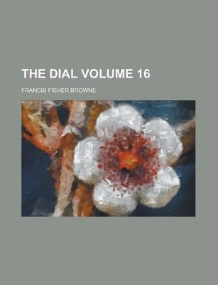 The Dial Volume 16