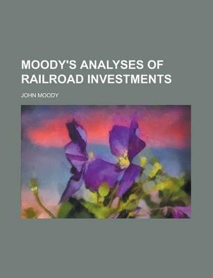 Moody's Analyses of Railroad Investments