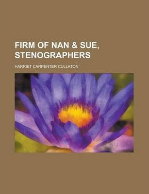 Firm of Nan & Sue, Stenographers