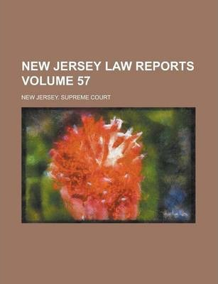 New Jersey Law Reports Volume 57