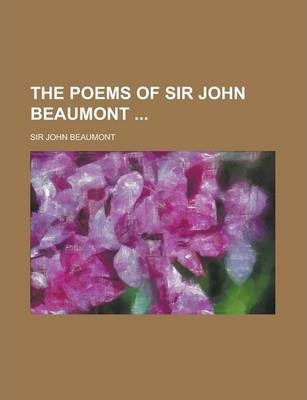 The Poems of Sir John Beaumont