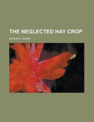 The Neglected Hay Crop