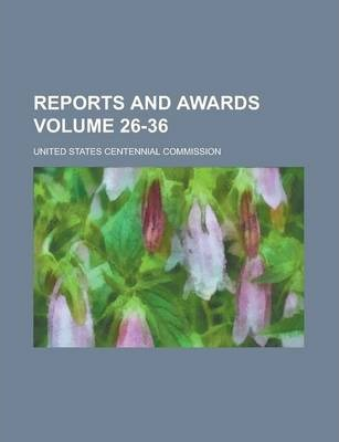 Reports and Awards Volume 26-36