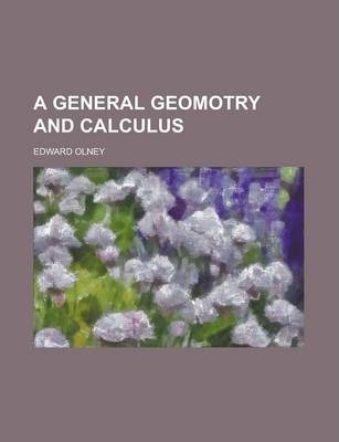 A General Geomotry and Calculus