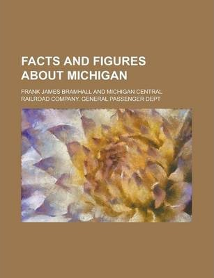 Facts and Figures about Michigan