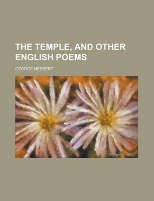 The Temple, and Other English Poems