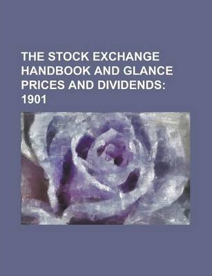 The Stock Exchange Handbook and Glance Prices and Dividends
