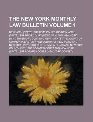 The New York Monthly Law Bulletin Volume 1