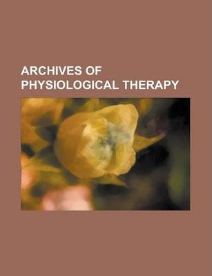 Archives of Physiological Therapy Volume 3-4