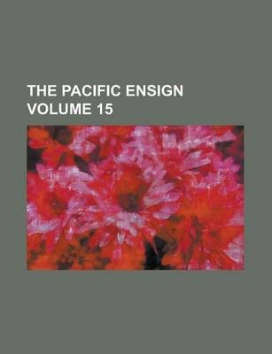 The Pacific Ensign Volume 15