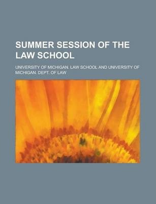 Summer Session of the Law School